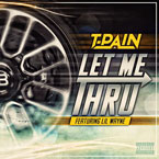 T-Pain ft. Lil Wayne - Let Me Thru Artwork