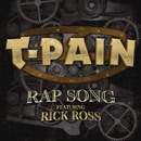 T-Pain ft. Rick Ross - Rap Song Artwork