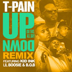 T-Pain ft. Lil Boosie, Kid Ink & B.o.B - Up Down (Remix) Artwork