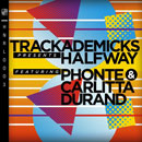 Trackademicks ft. Phonte &amp; Carlitta Durand - Halfway Artwork