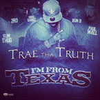Trae The Truth ft. Z-Ro, Kirko Bangz, Bun B, Slim Thug &amp; Paul Wall - Im From Texas Artwork