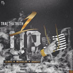 Trae Tha Truth ft. Wiz Khalifa, Jadakiss & Lil Boss - 1 Up Artwork