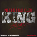 Pill, I-20 & Killa Kyleon - King Hustler Artwork