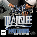 Translee ft. Cyhi the Prynce - Nothin Artwork