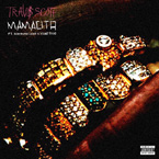 Travi$ Scott ft. Rich Homie Quan & Young Thug - Mamacita Artwork