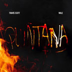 Travi$ Scott ft. Wale - Quintana Artwork