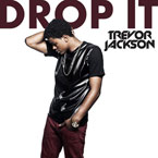 Trevor Jackson - Drop It Artwork