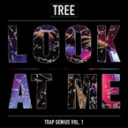 MC Tree - Look at Me Now Artwork