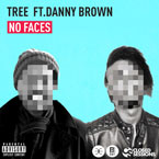 Tree ft. Danny Brown - No Faces Artwork