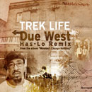 Trek Life - Due West (Has-Lo Remix) Artwork
