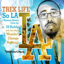 Trek Life - So LA (J Bizness Remix) Artwork