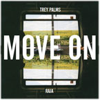 Trey Palms ft. Raja - Move On Artwork