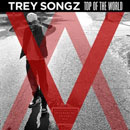 Trey Songz - Top Of The World Artwork