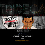 Tribeca ft. Camp Lo &amp; M-Dot - True Lies Artwork