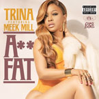 Trina ft. Meek Mill - Ass Fat Artwork