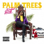 Trinidad James - Palm Trees Artwork