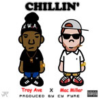Troy Ave ft. Mac Miller - Chillin' Artwork