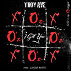 Troy Ave - I Got You Artwork