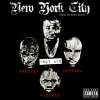 Troy Ave ft. Raekwon, Noreaga & Prodigy - New York City Artwork