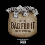 Tru Life - Bag For It ft. Rick Ross & Velous Artwork