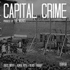 Truck North ft. Black Thought & Asher Roth - Capital Crime Artwork