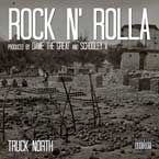 Truck North - Rock N' Rolla Artwork