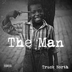 Truck North - The Man Artwork