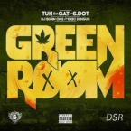S. Dot & Tuk Da Gat - Green Room Artwork
