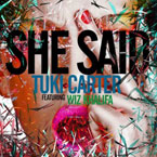 Tuki Carter ft. Wiz Khalifa - She Said Artwork