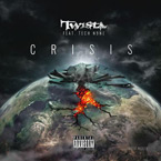 Twista ft. Tech N9ne - Crisis Artwork