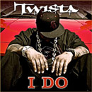 Twista - I Do Artwork