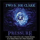 TWO ft. Joe Clark - Pressure Artwork