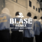 Ty Dolla $ign - Blasé (Remix) ft. Jeezy, Juicy J & Diddy Artwork