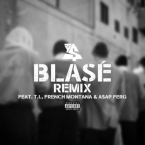 Ty Dolla $ign - Blasé (Remix) ft. T.I., French Montana & A$AP Ferg Artwork