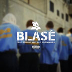 Ty Dolla $ign - Blasé ft. Future & Rae Sremmurd Artwork