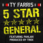 Ty Farris ft. Pahlavi - 5 Star General Artwork