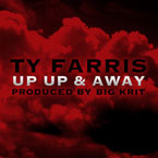 Ty Farris - Up Up and Away Artwork
