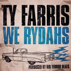 Ty Farris - We Rydahs Artwork