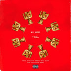 Tyga - 40 Mill Artwork