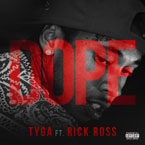 Tyga ft. Rick Ross - Dope Artwork
