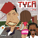 Tyga ft. Lil Wayne - Faded Artwork