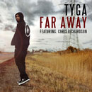 Tyga ft. Chris Richardson - Far Away Artwork