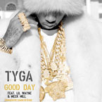 Tyga ft. Lil Wayne & Meek Mill - Good Day Artwork