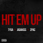 Tyga ft. Jadakiss & 2Pac - Hit'em Up Artwork