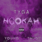 Tyga ft. Young Thug - Hookah Artwork