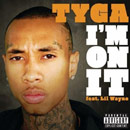 Tyga ft. Lil Wayne - I'm on It Artwork