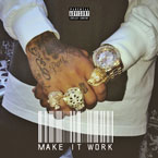 Tyga - Make It Work Artwork