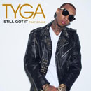 Tyga ft. Drake - Still Got It Artwork