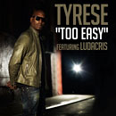 Tyrese ft. Ludacris - Too Easy Artwork