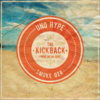 Uno Hype ft. Smoke DZA - The Kickback Artwork